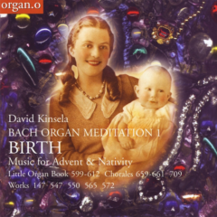 Birth: Bach Organ Meditation 1 (2003)
